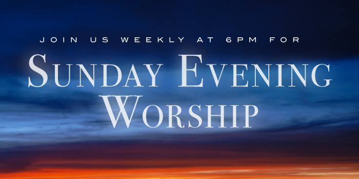 Evening worship services at Westminster PCA in Atlanta